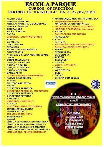 CURSOS OFERECIDOS NA ESCOLA PARQUE EM 2012