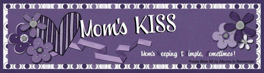 Mom&#39;s K.I.S.S.