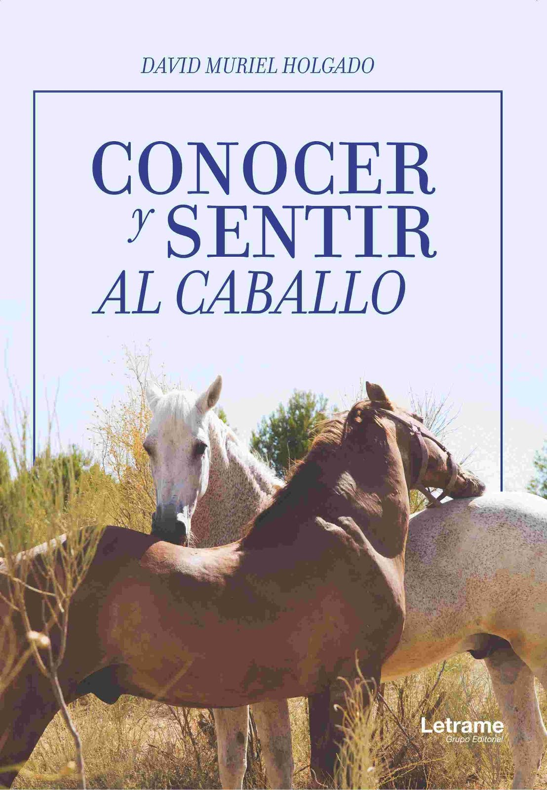 """Comprar el libro """"Conocer y sentir al caballo"""". Pincha en la imagen."""