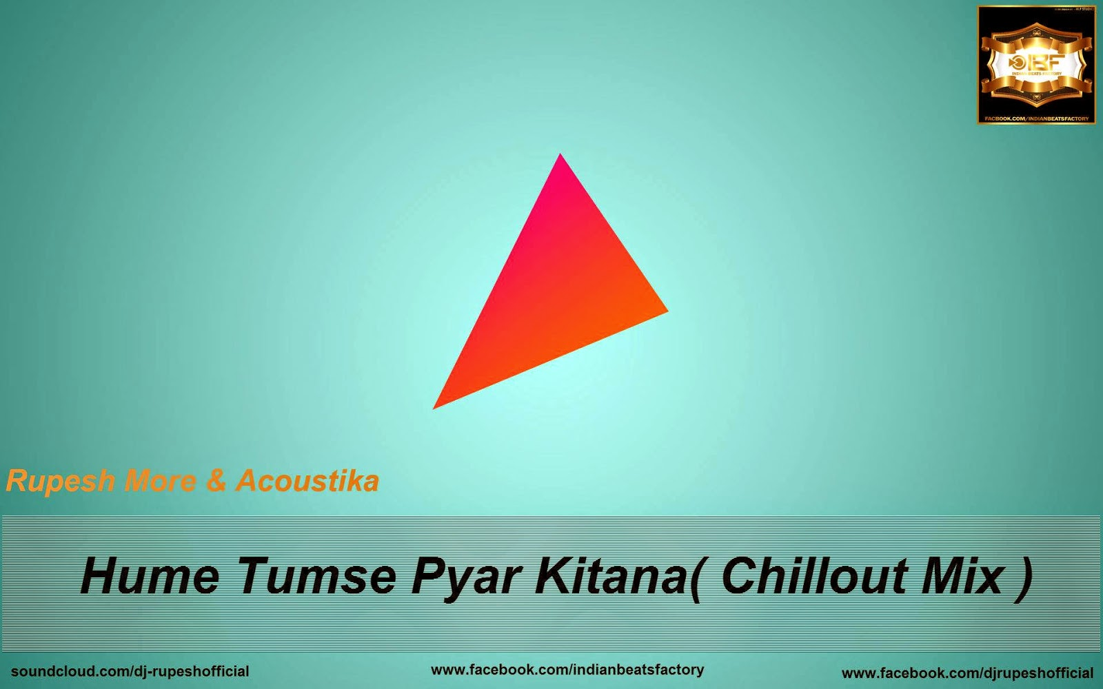 Rupesh More & Acoustika - Hume Tumse Pyar Kitana Chillout Mix .mp3