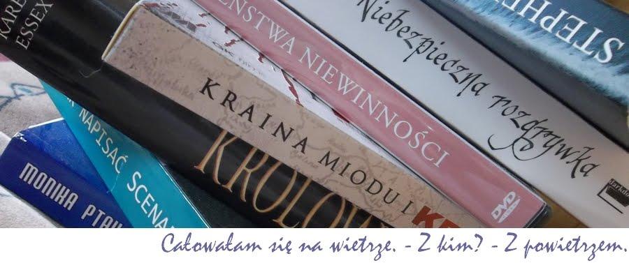 Książki: Całowałam się na wietrze. - Z kim? - Z powietrzem.