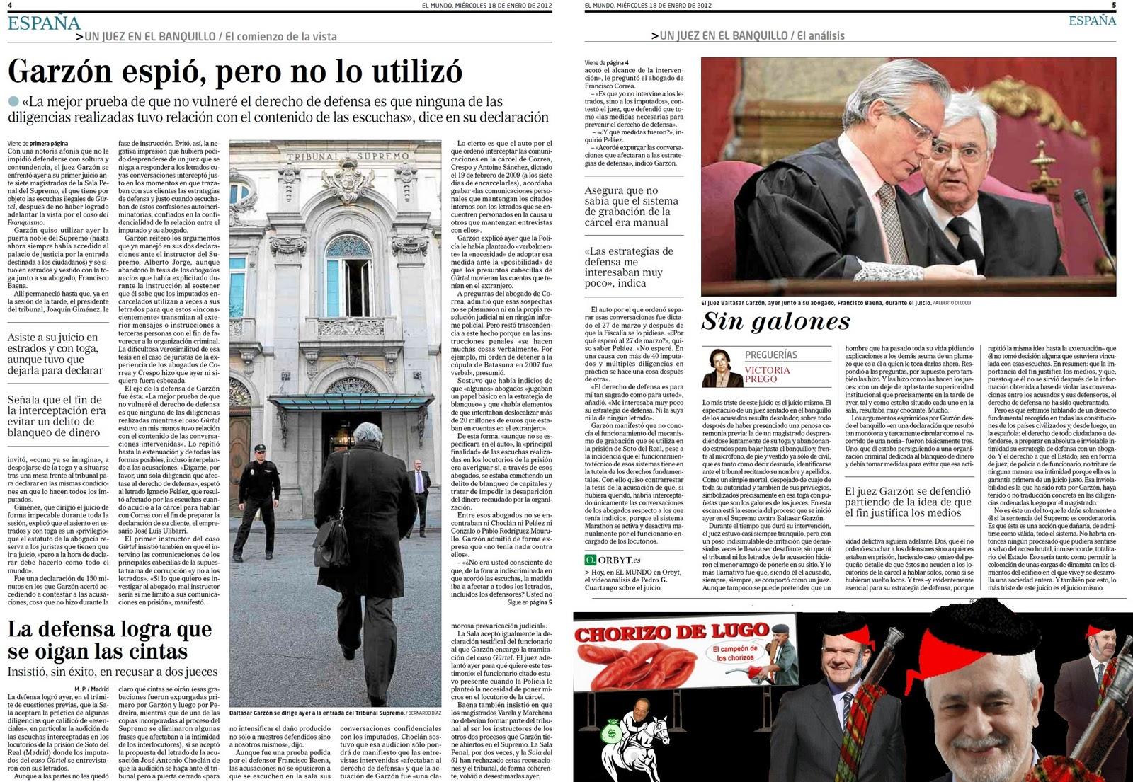Baltasar Garzón, un ex juez irrespetuoso con la Ley y que considera que el fin justifica los medios