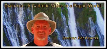 Deacon Pat's Spiritual Blog (Diakonia)