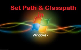 Set Path & Classpath in Window 7