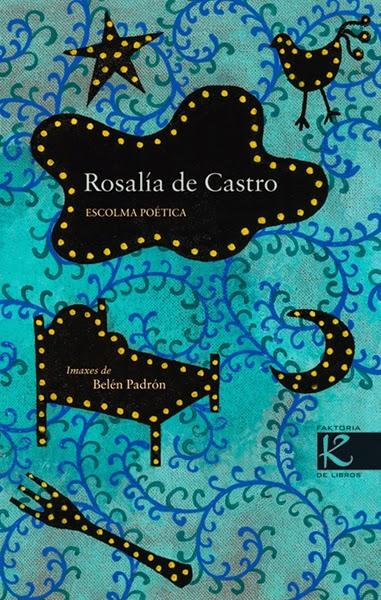 http://www.kalandraka.com/ga/faktoria-k-de-libros/nombre-coleccion/detalle-libro/ver/rosalia-de-castro-escolma-poetica/