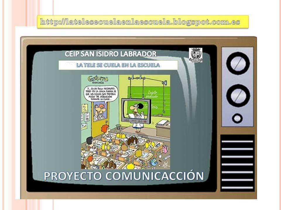 """PROYECTO """"COMUNICACCIÓN"""""""