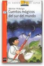 CUENTOS MAGICOS DEL SUR DEL MUNDO--HECTOR HIDALGO