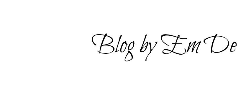 Blog by Em Dé