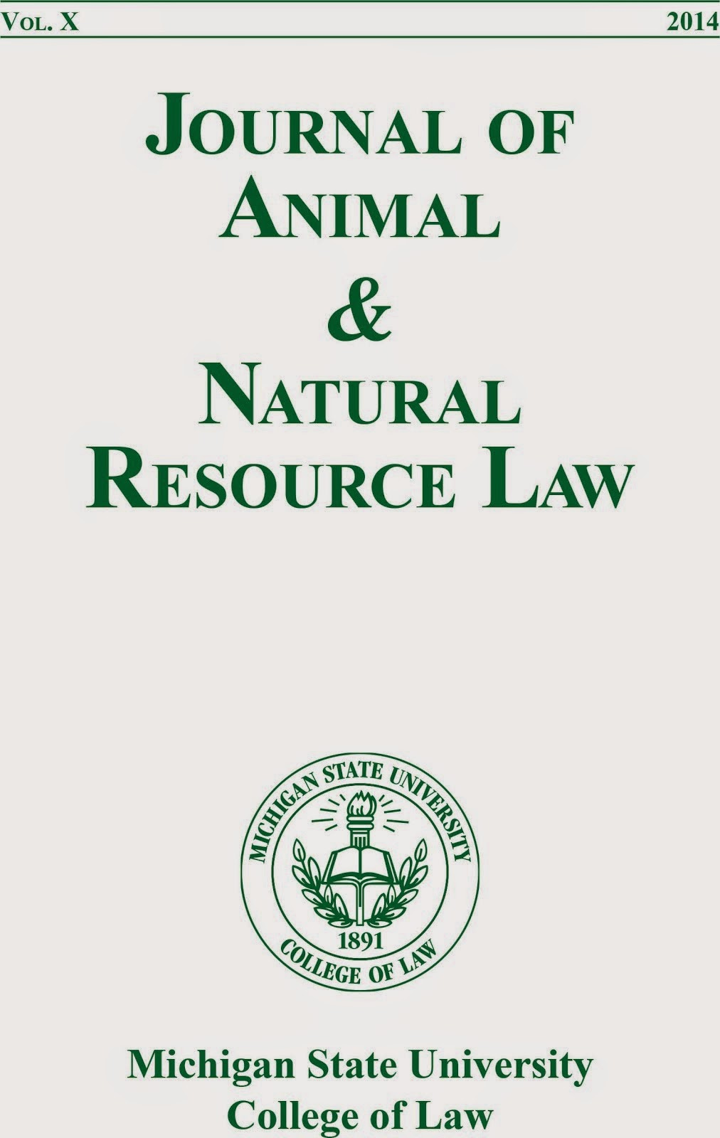 Journal of Animal and Natural Resource Law, vol. 10 (2014)