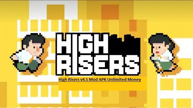 High Risers v4.5 Mod APK Unlimited Money