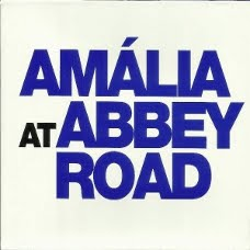 'At Abbey Road' - Amália Rodrigues:
