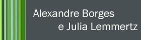 Alexandre Borges e Julia Lemmertz