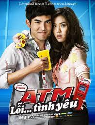 Phim Th I Lan Atm L T Nh Y U