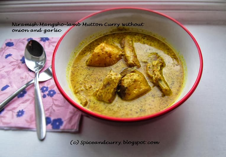 Spice and curry niramish mangsho lamb curry without onion and garlic i was also having a conversation with a bengali friend over here she also referred to some of her family sources that there is definitely a recipe for forumfinder Images
