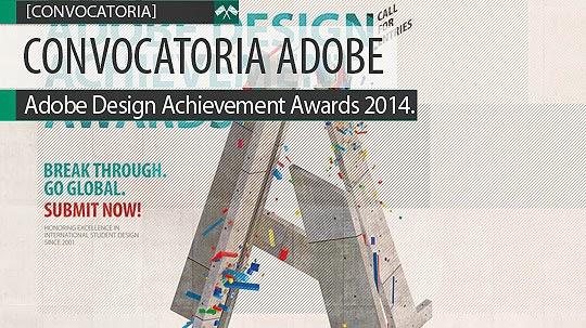 Convocatoria. Adobe Design Achievement Awards 2014