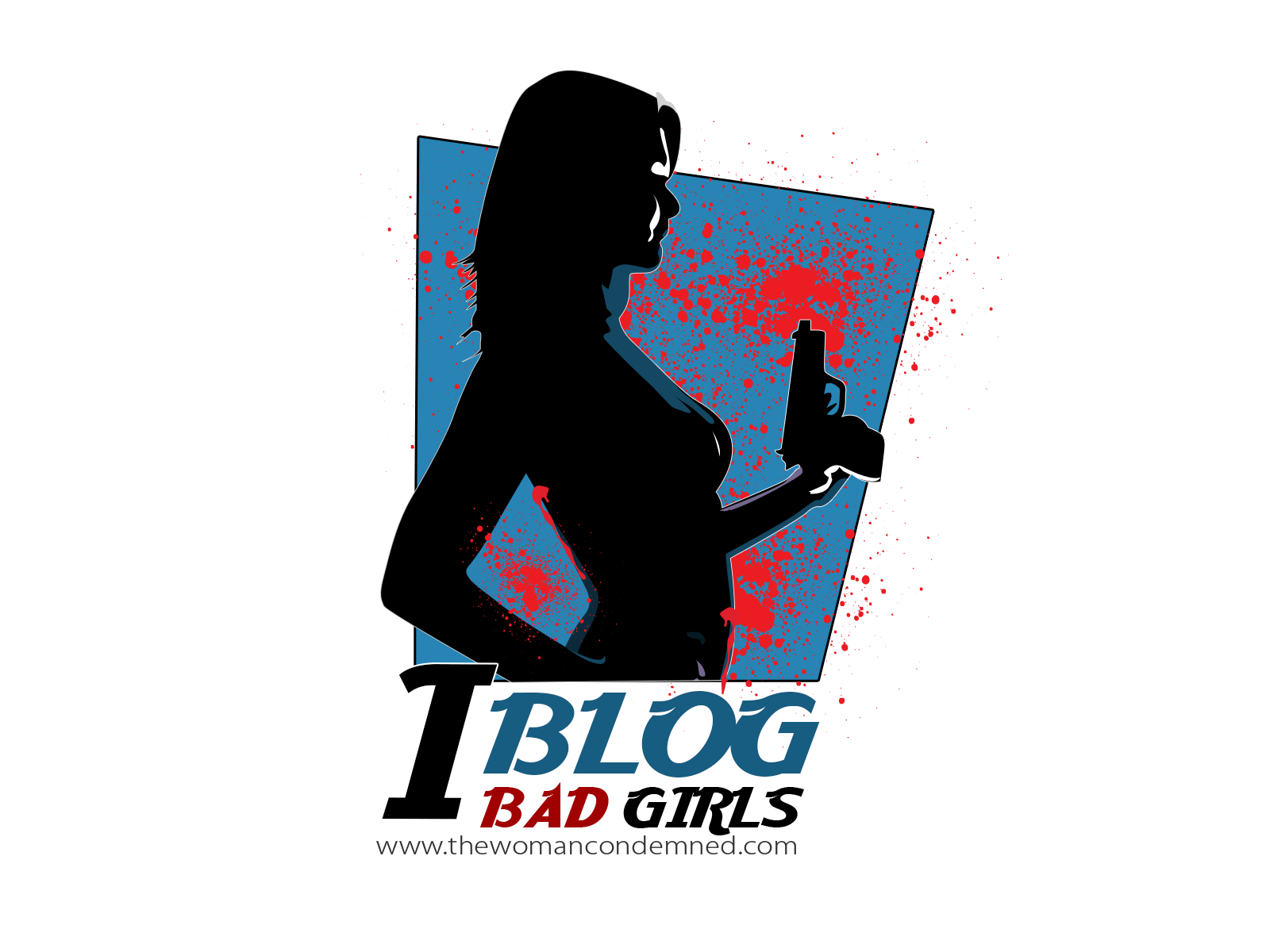 I Blog Bad Girls
