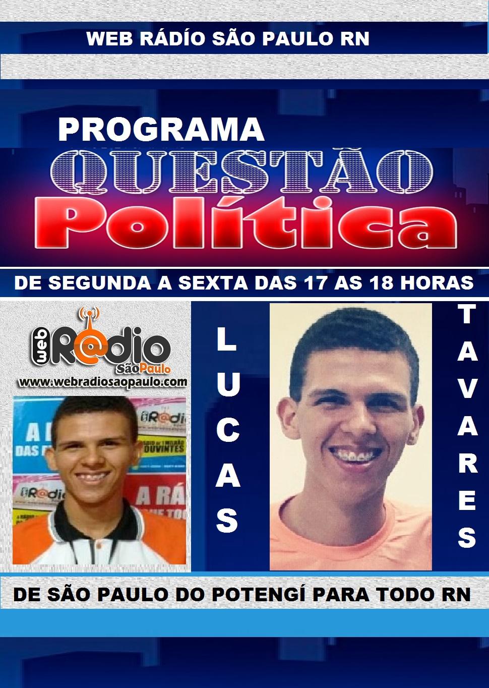 PROGRAMA QUESTÃO POLÍTICA WEB RÁDÍO SÃO PAULO