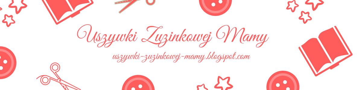 Lektury Zuzinki, uszywki Mamusi, nasz mały świat