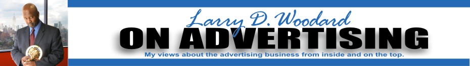Larry D. Woodard On Advertising