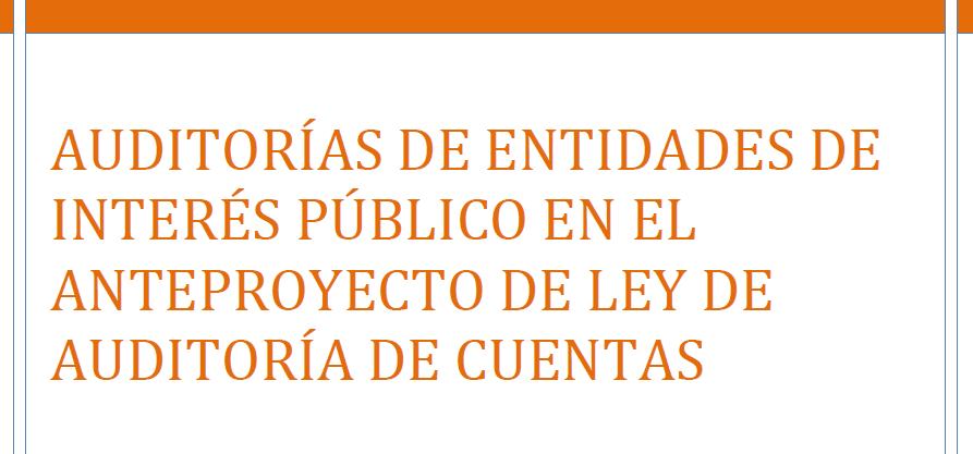 Anteproyecto Ley Auditoría de Cuentas ALAC EIP entidades interés público