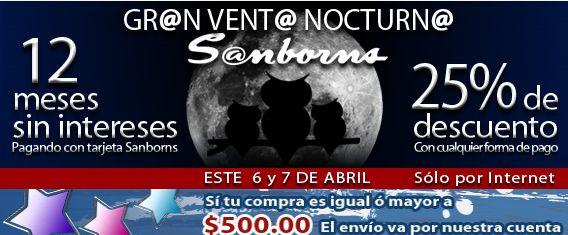 Sanborns venta nocturna online 25 de descuento o 12 for Sanborns los azulejos direccion