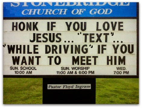 Image: Sign says Honk if you love Jesus....text if you want to meet him