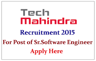 Tech Mahindra Limited Recruiting for Post of Sr. Software Engineer 2015