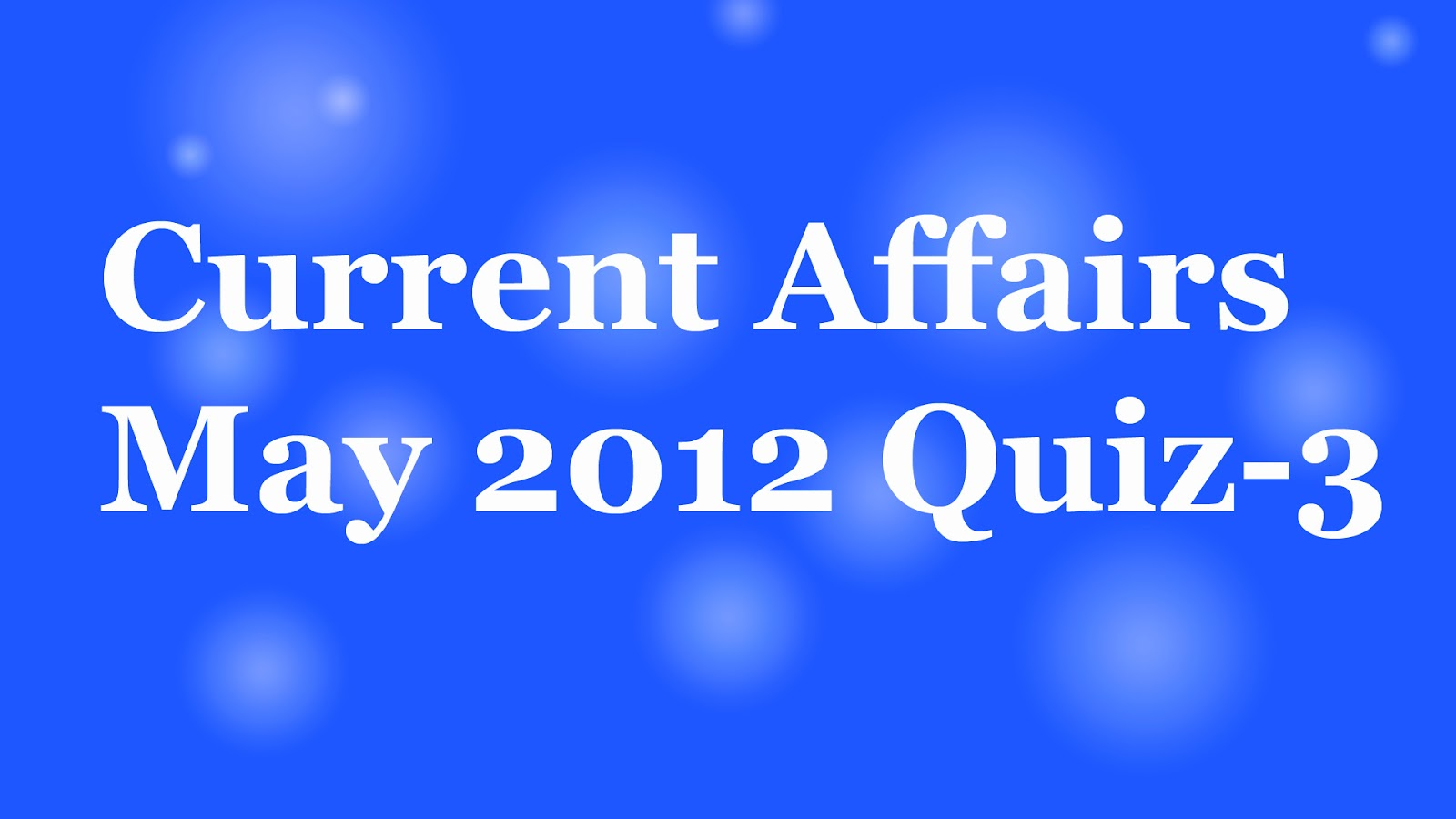 Current Affairs Gk 2013 Mcq Question Answers Free Download Pdf