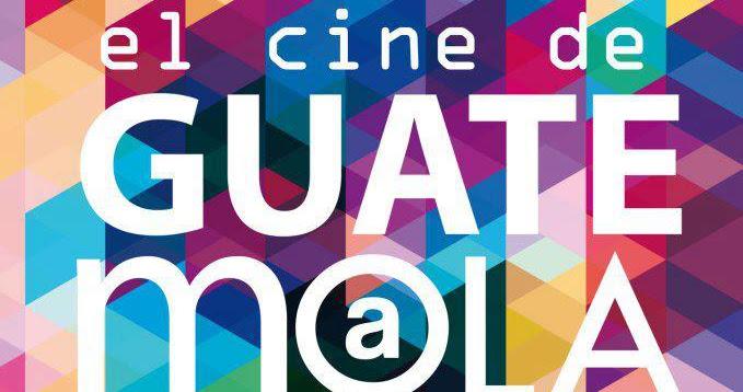 Muestra de cine guatemalteco en Barcelona
