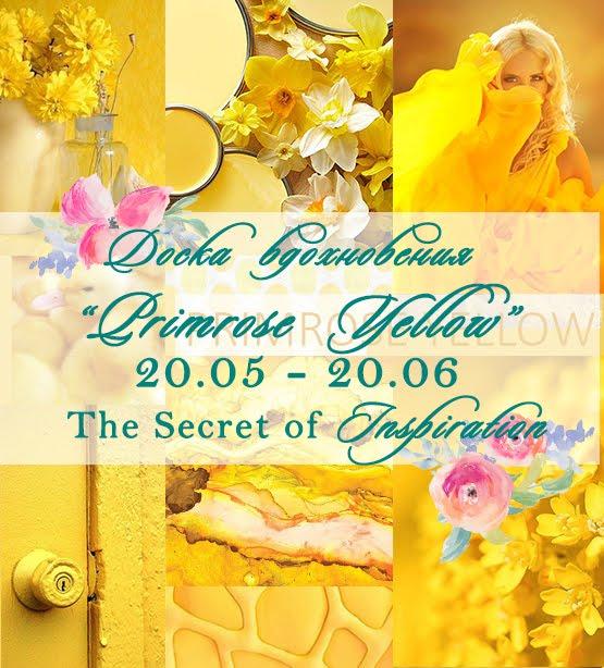 """Доска Вдохновения """"Primrose Yellow"""""""