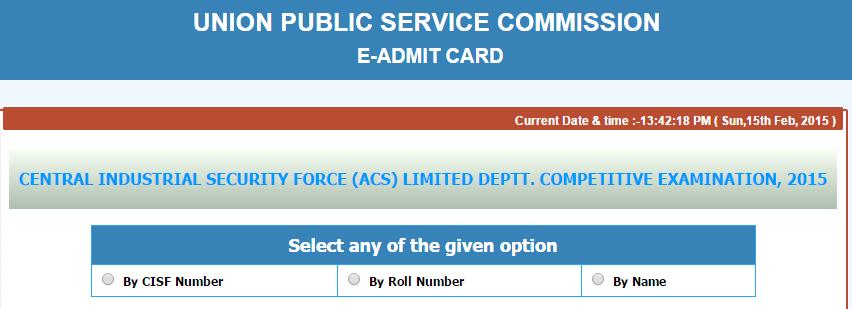 UPSC CISF E-Admit card 2015