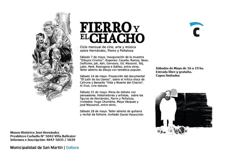 """Ciclo """"Fierro y el Chacho"""", Museo José Hernández,cierre c/  guitarras y empanadas, 28 de mayo"""