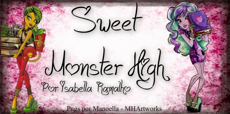 Sweet Monster High