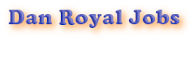 Dan Royal Jobs -  Recruitment Nigeria, Jobs Today, Vacancies for Nigerians