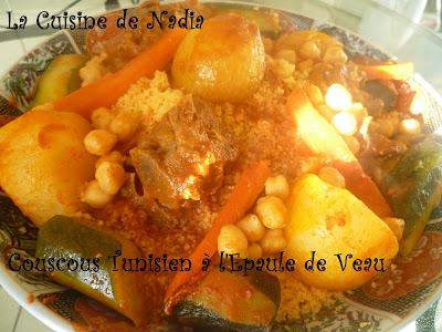 La cuisine de nadia couscous tunisien l 39 epaule de veau recette vid o - Recette cuisine couscous tunisien ...