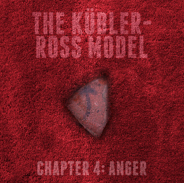 The Goat's Nest Short Stories Presents: The Kübler-Ross Model: Chapter 4: Anger