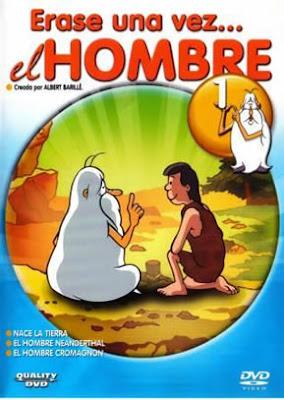 ERASE UNA VEZ EL HOMBRE