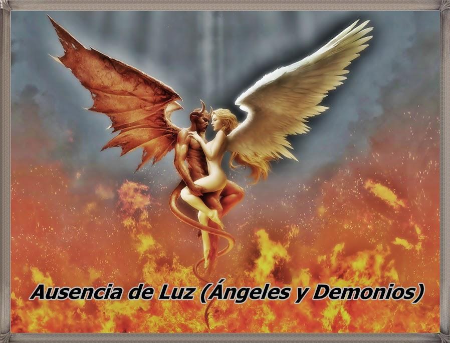 Ausencia de Luz (Ángeles y Demonios)