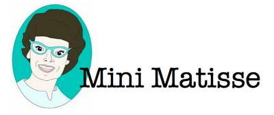 Mini Matisse