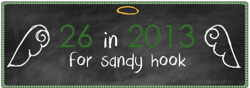 26 in 2013 for Sandy Hook