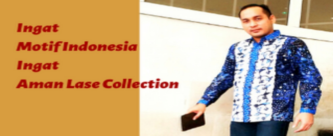 Aman Lase Collection : Kemeja Batik Tulis Pria
