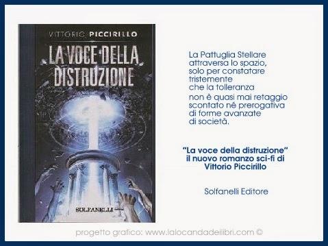"""""""La voce della distruzione"""" di Vittorio Piccirillo"""