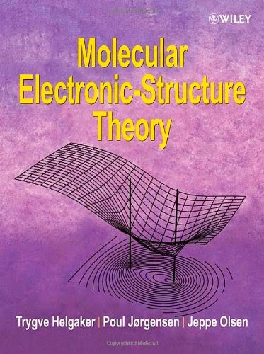 http://kingcheapebook.blogspot.com/2014/08/molecular-electronic-structure-theory.html