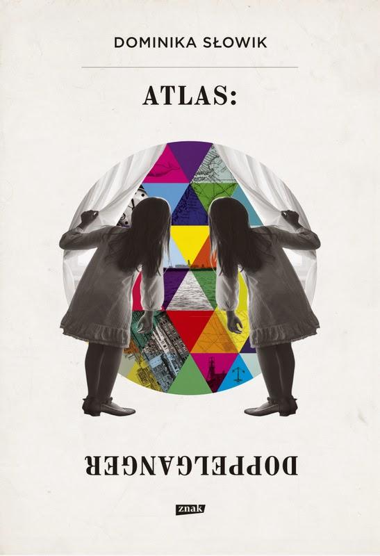 """""""Atlas: Doppelganger"""" – Dominika Słowik"""