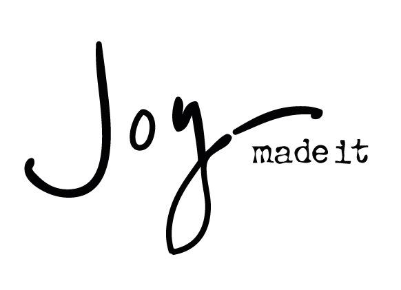 Joy Made It