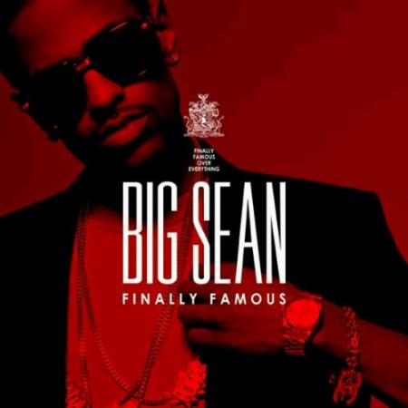 big sean finally famous the album cover. Big Sean Finally Famous (album