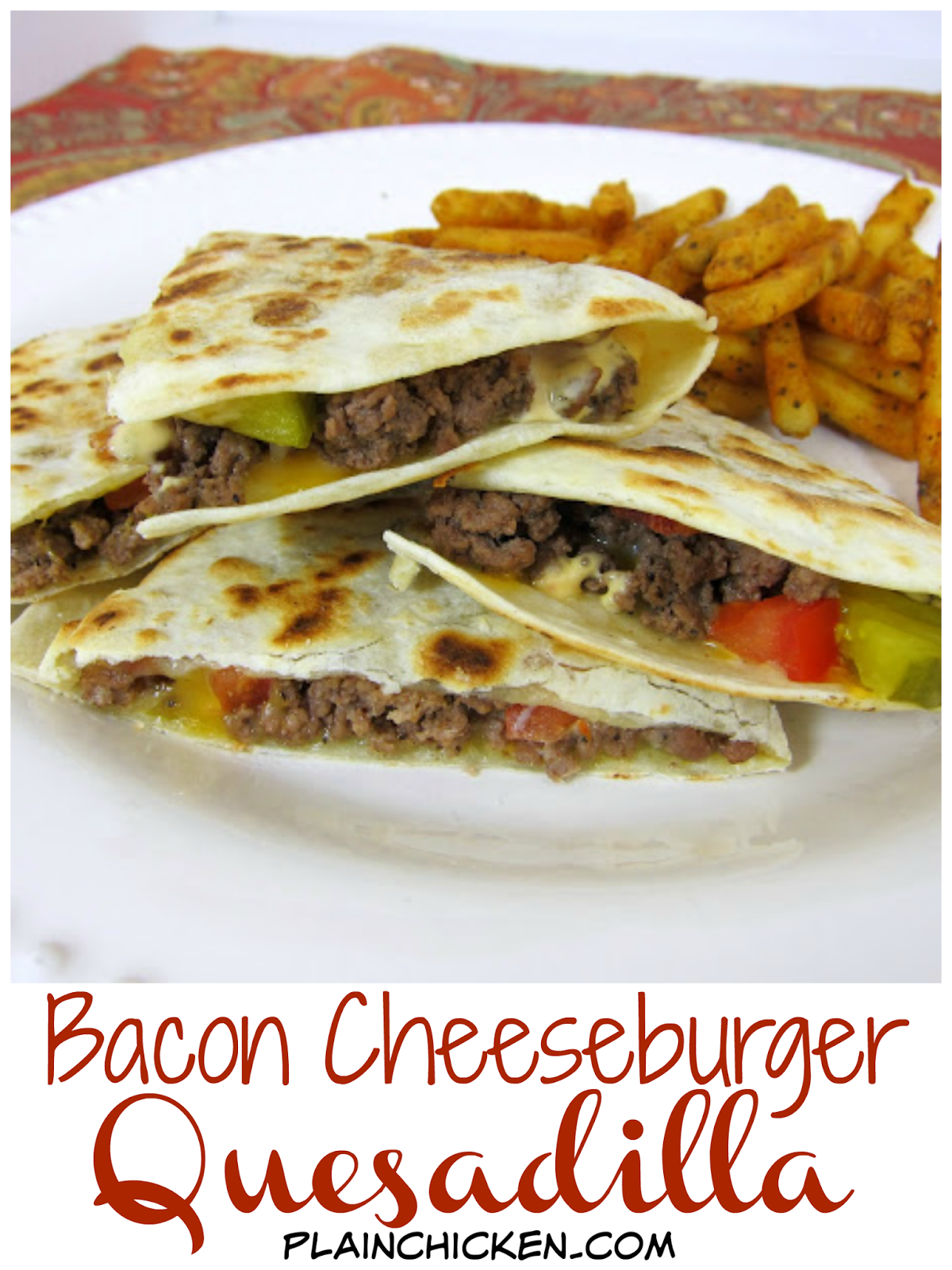 Bacon Cheeseburger Quesadillas - all the flavors of a bacon cheeseburger in a quesadilla! Can use ground turkey, turkey bacon and wheat tortillas for a healthy weekday meal.