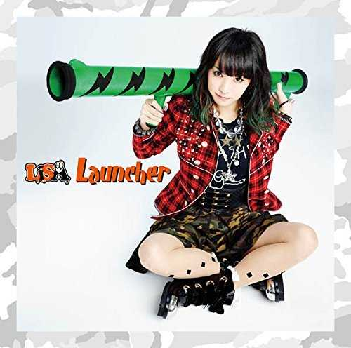 [MUSIC] LiSA – Launcher (2015.03.04/MP3/RAR)