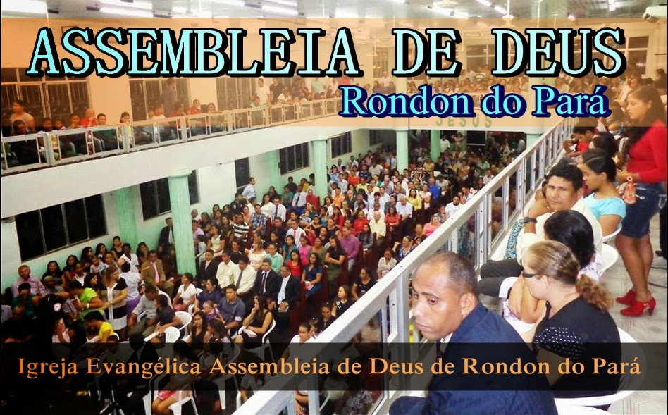 Assembleia de Deus de Rondon do Pará