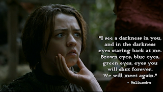 Melissandre quotes Arya